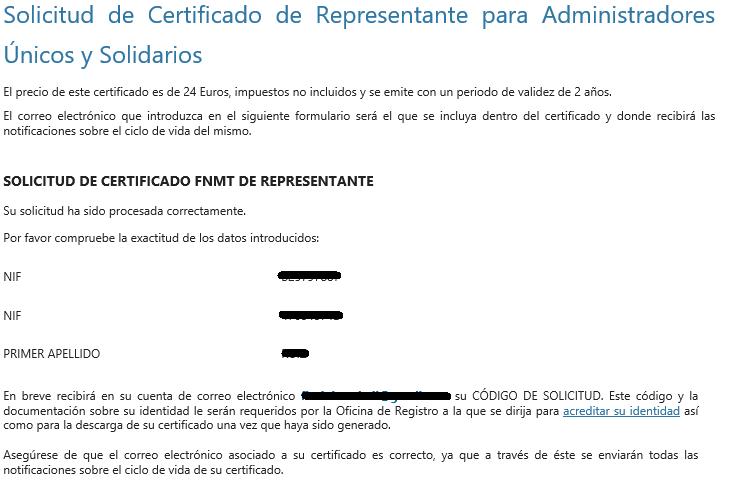 FNMT ceres. Solicitud exitosa en la solicitud de Certificado Digital fnmt de Administrador Único y Solidario sin ningún certificado.