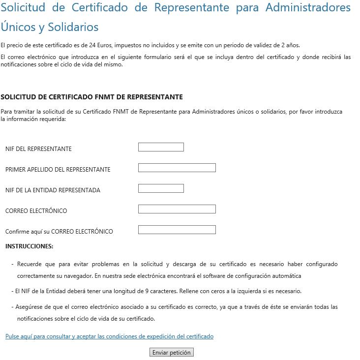 FNMT ceres. Cómo solicitar Certificado Digital fnmt de Administrador Único o Solidario sin ningún certificado.