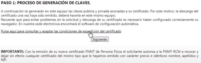 FNMT ceres. Pulsar para leer las condiciones de expedición de certificado en la solicitud de Certificado Digital fnmt de Persona Física con DNI electrónico.