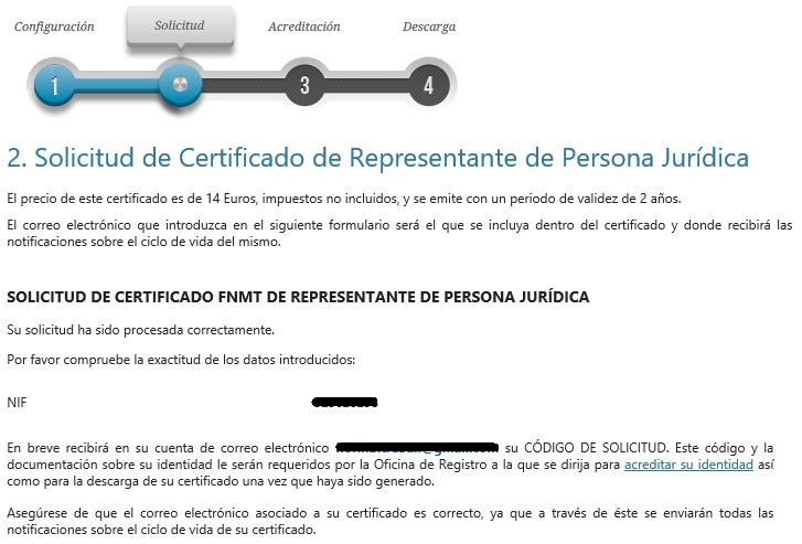FNMT ceres. Petición de certificación completada en la solicitud de Certificado Digital fnmt de Persona Jurídica.