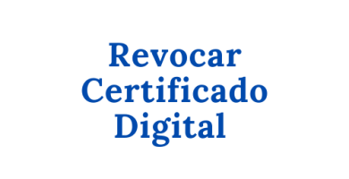 Revocar Certificado Digital