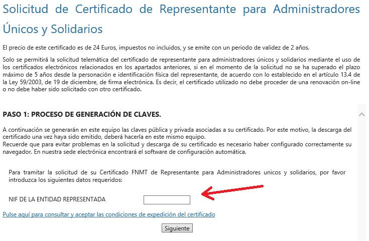 FNMT ceres. Introducir NIF de la Sociedad en cómo solicitar Certificado Digital fnmt de Administrador Único o Solidario con Certificado electrónico de Persona Física.